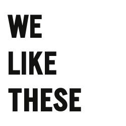 we like